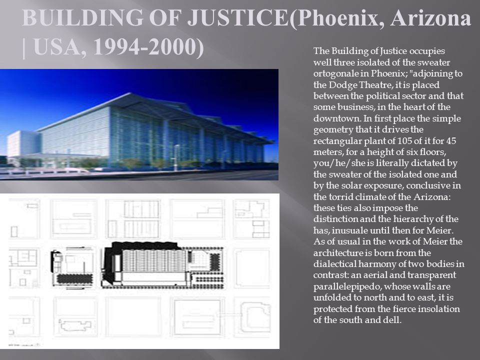 BUILDING OF JUSTICE(Phoenix, Arizona | USA, 1994-2000)