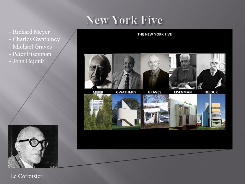 New York Five Richard Meyer Charles Gwathmey Michael Graves