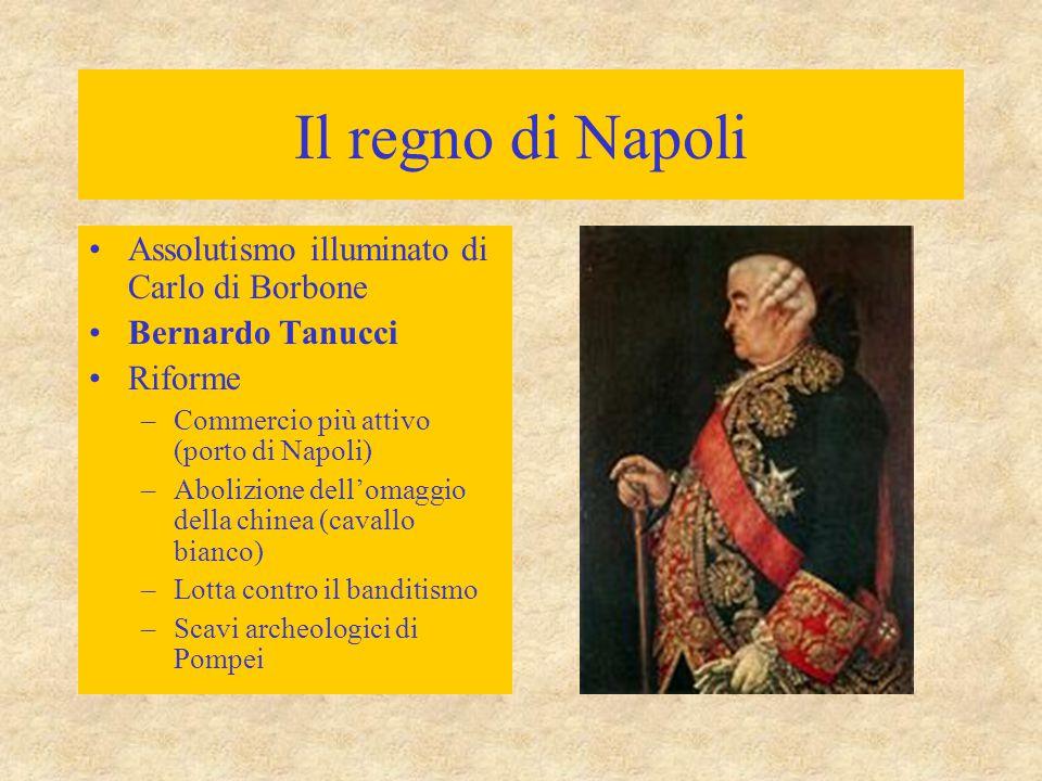 Il regno di Napoli Assolutismo illuminato di Carlo di Borbone