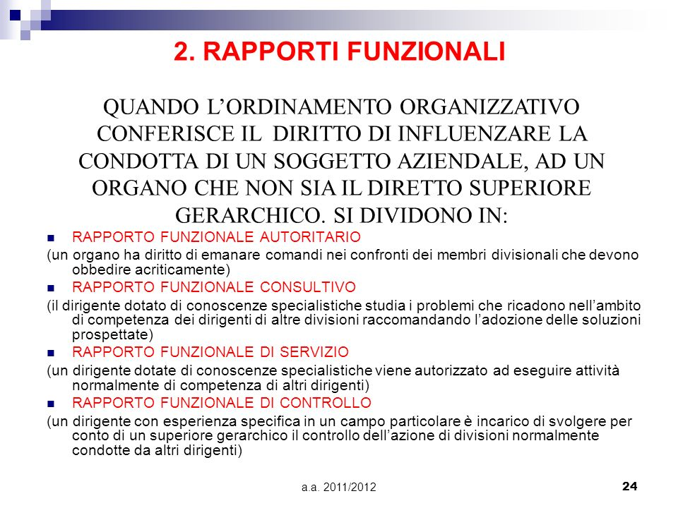 2. RAPPORTI FUNZIONALI