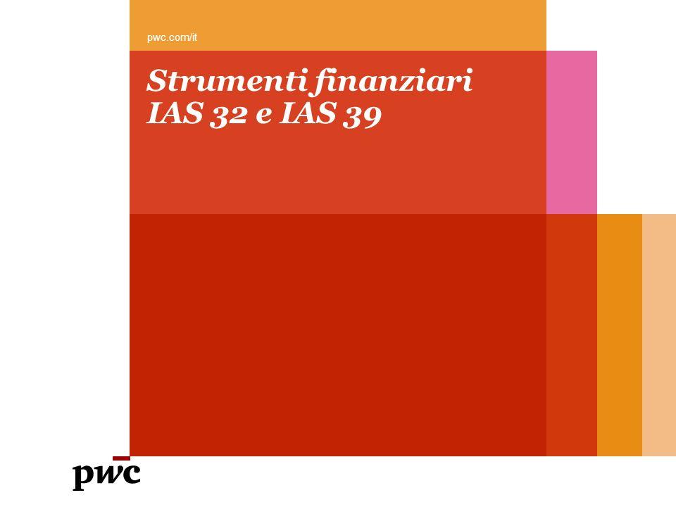 Strumenti finanziari IAS 32 e IAS 39