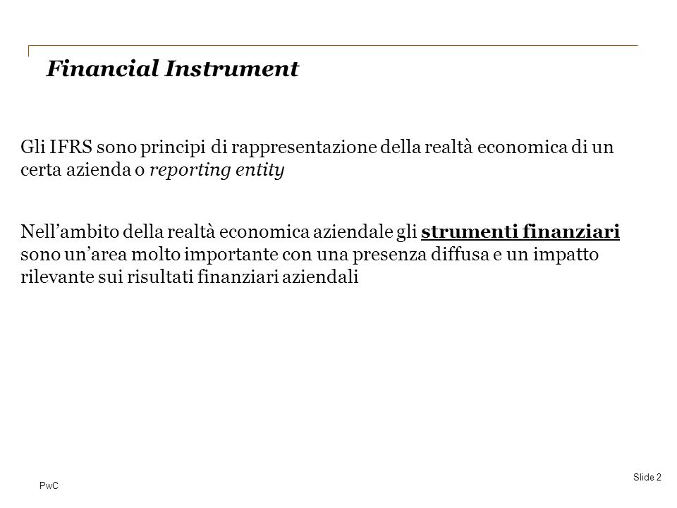 Date Financial Instrument.