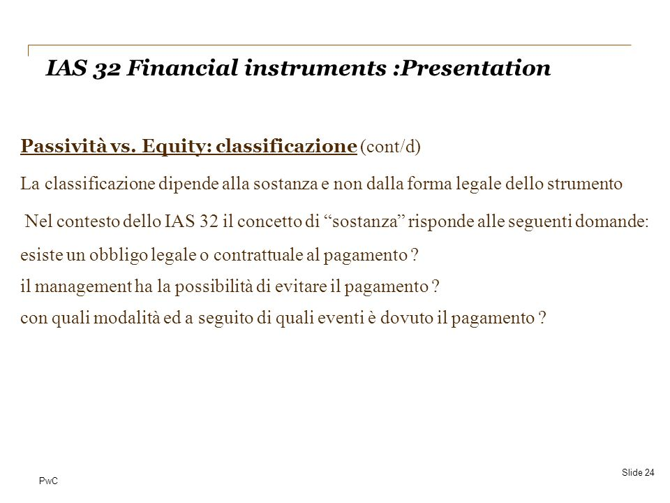 IAS 32 Financial instruments :Presentation