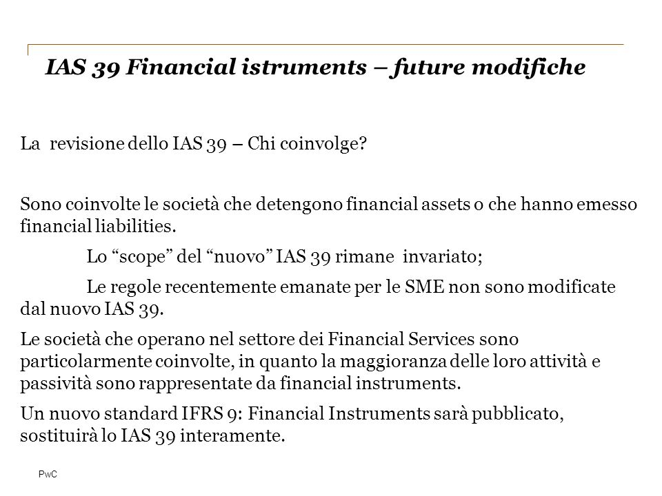 IAS 39 Financial istruments – future modifiche