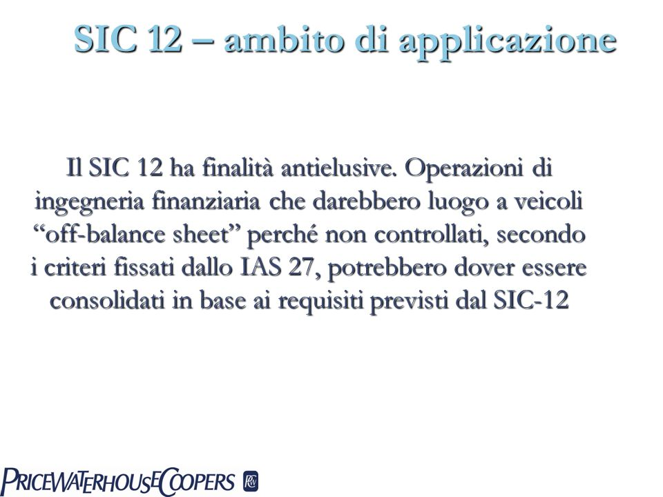 SIC 12 – ambito di applicazione