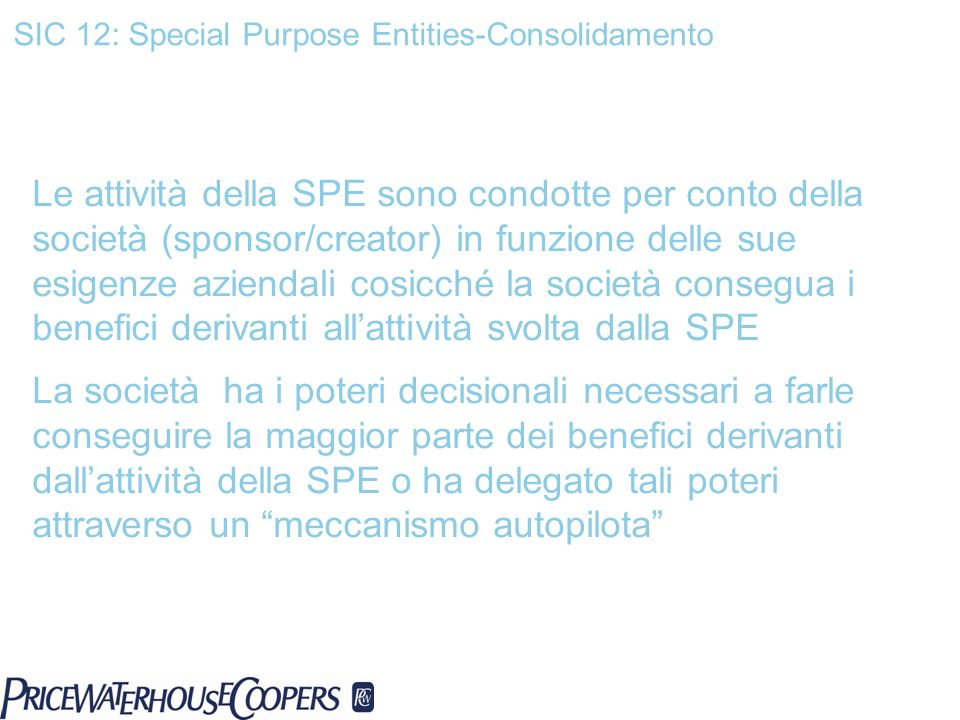 SIC 12: Special Purpose Entities-Consolidamento