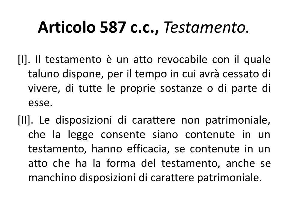 Articolo 587 c.c., Testamento.