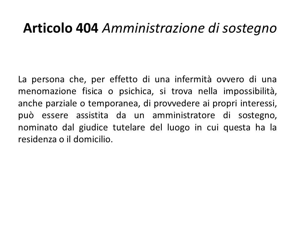 Articolo 404 Amministrazione di sostegno