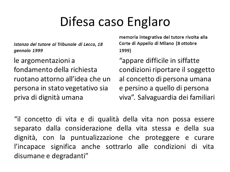Difesa caso Englaro Istanza del tutore al Tribunale di Lecco, 18 gennaio 1999.