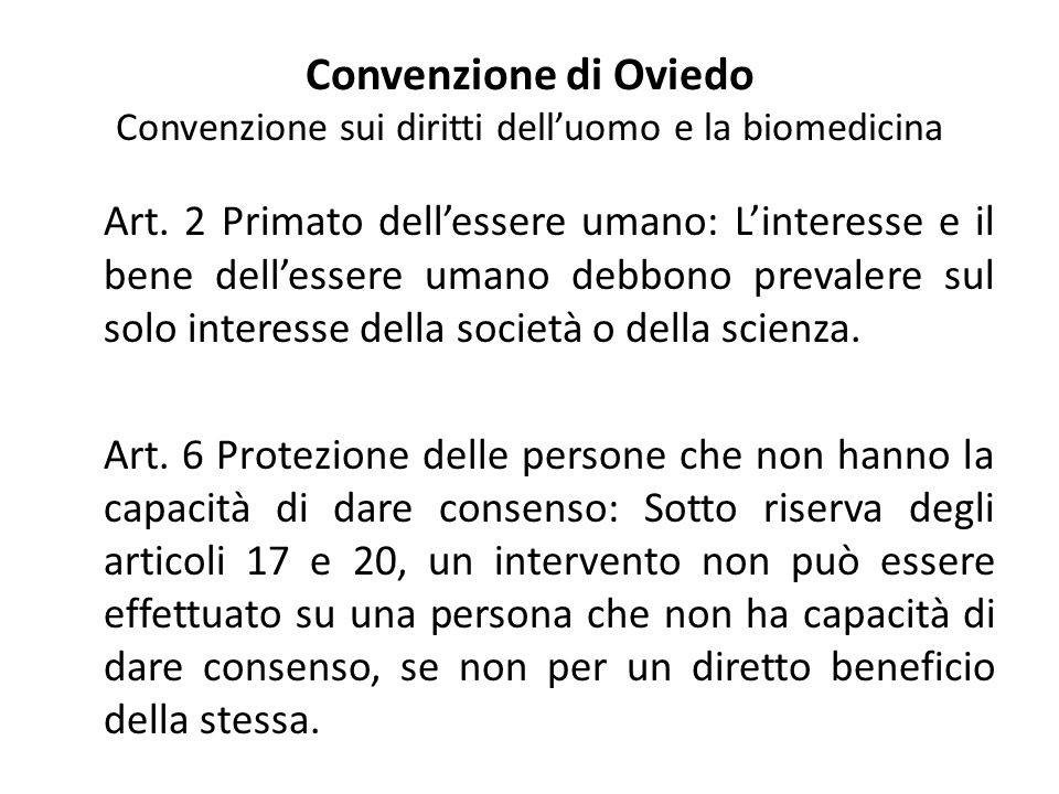 Convenzione di Oviedo Convenzione sui diritti dell'uomo e la biomedicina