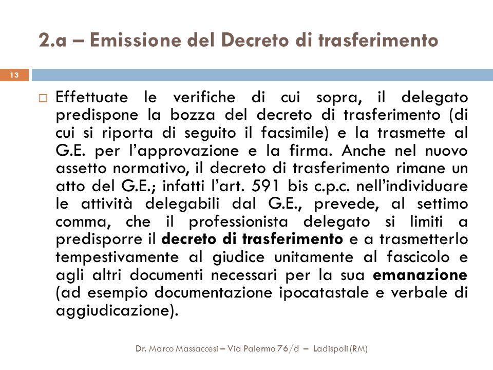 2.a – Emissione del Decreto di trasferimento