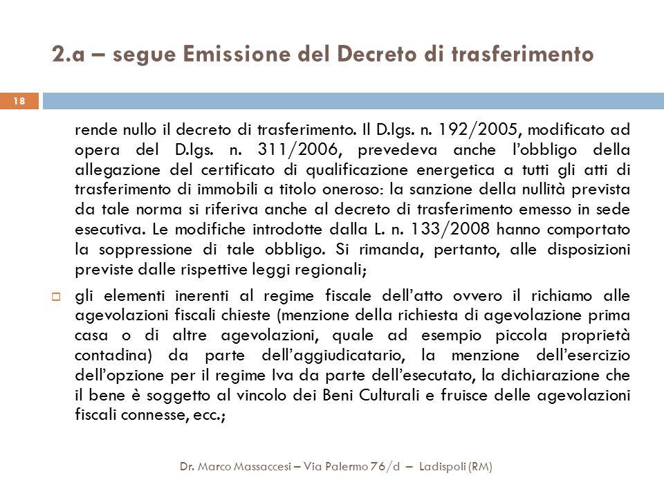 2.a – segue Emissione del Decreto di trasferimento