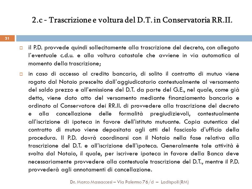 2.c - Trascrizione e voltura del D.T. in Conservatoria RR.II.