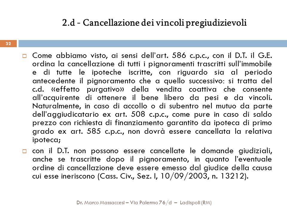 2.d - Cancellazione dei vincoli pregiudizievoli