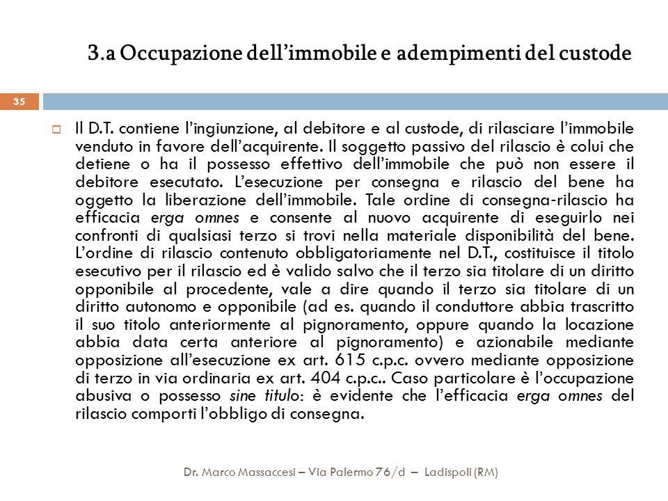 3.a Occupazione dell'immobile e adempimenti del custode