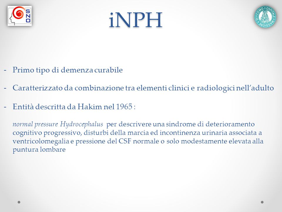 iNPH Primo tipo di demenza curabile