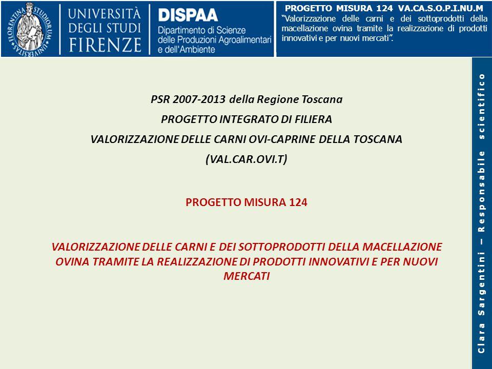 PSR 2007-2013 della Regione Toscana PROGETTO INTEGRATO DI FILIERA