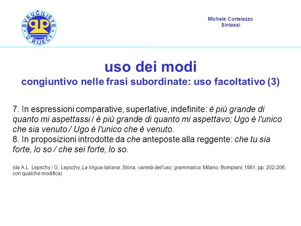 congiuntivo nelle frasi subordinate: uso facoltativo (3)