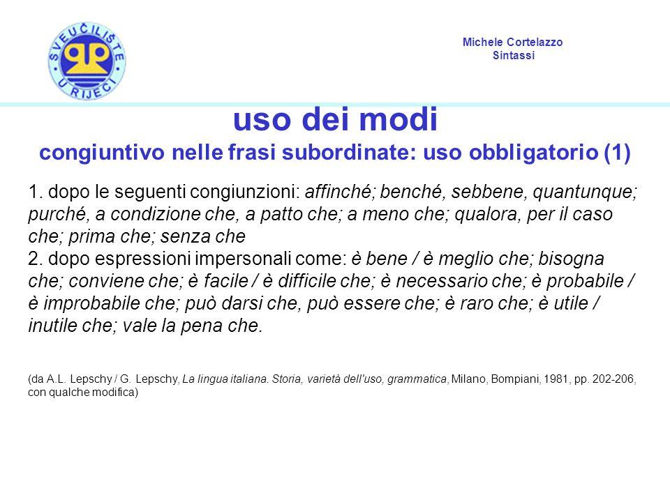 congiuntivo nelle frasi subordinate: uso obbligatorio (1)