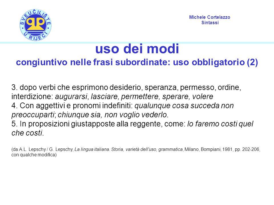 congiuntivo nelle frasi subordinate: uso obbligatorio (2)