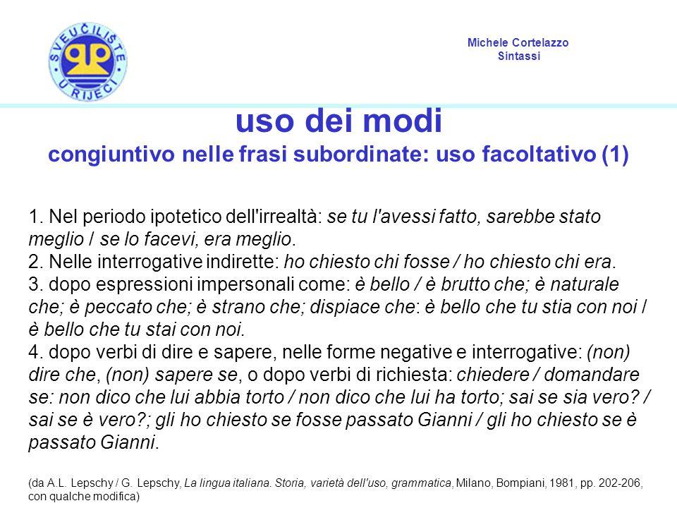 congiuntivo nelle frasi subordinate: uso facoltativo (1)