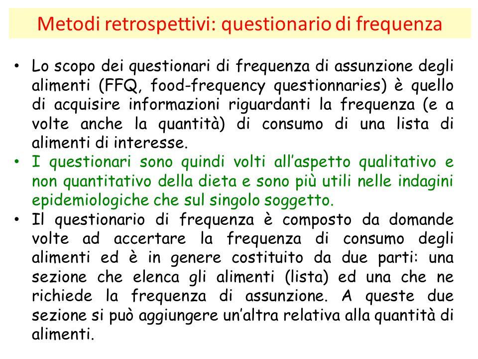 Metodi retrospettivi: questionario di frequenza