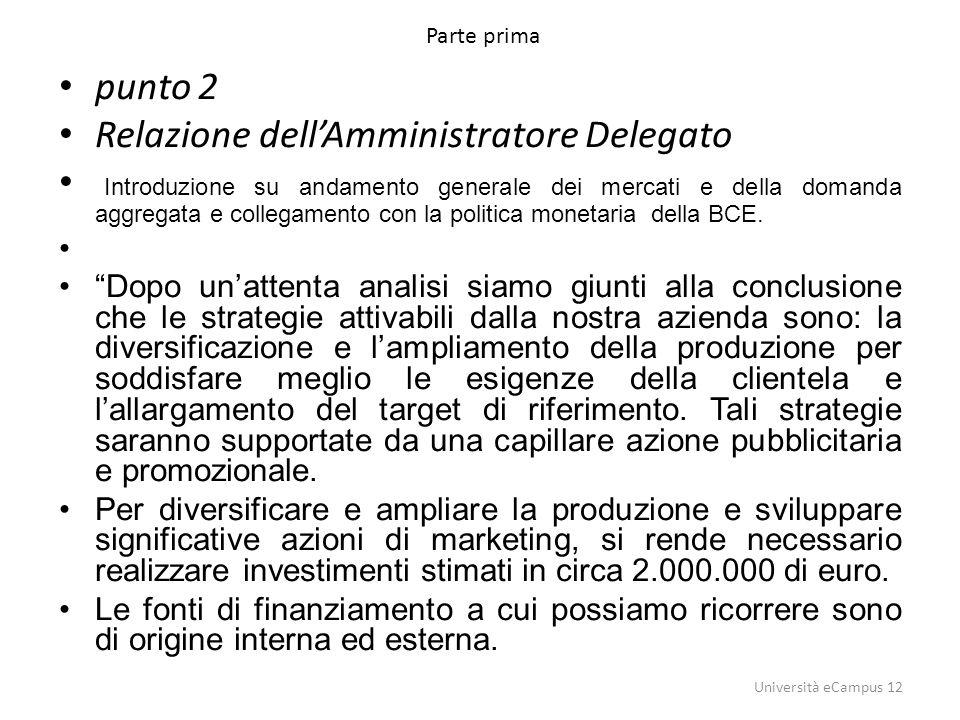 Relazione dell'Amministratore Delegato