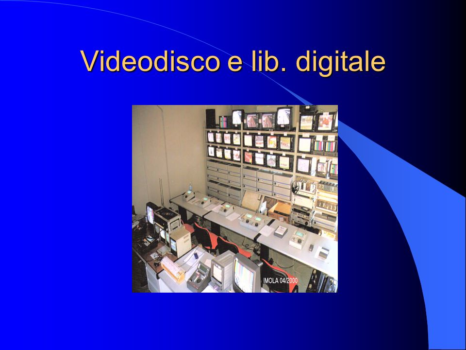 Videodisco e lib. digitale
