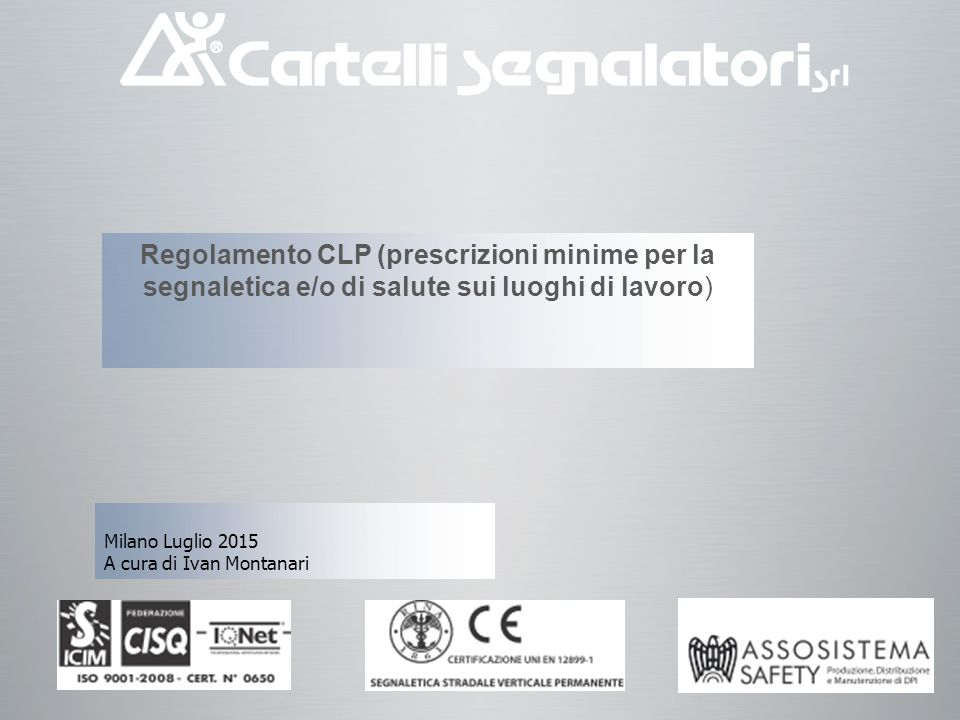 Regolamento CLP (prescrizioni minime per la segnaletica e/o di salute sui luoghi di lavoro)