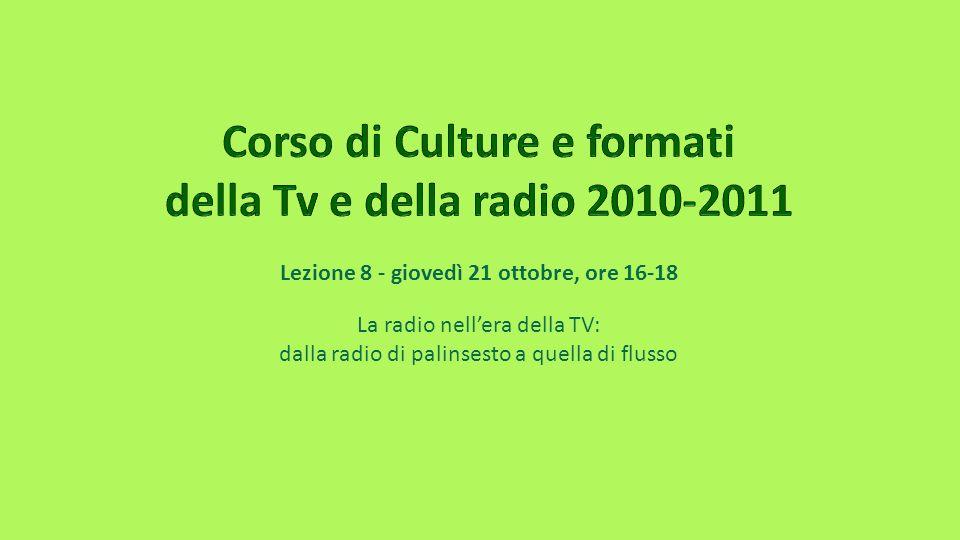 Corso di Culture e formati della Tv e della radio 2010-2011