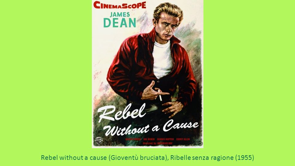 Rebel without a cause (Gioventù bruciata), Ribelle senza ragione (1955)