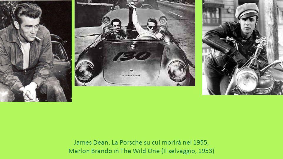 James Dean, La Porsche su cui morirà nel 1955, Marlon Brando in The Wild One (Il selvaggio, 1953)