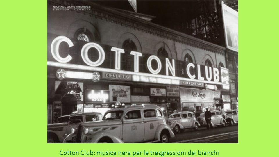 Cotton Club: musica nera per le trasgressioni dei bianchi