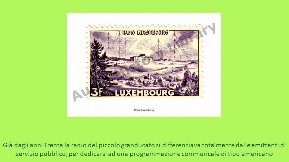 Già dagli anni Trenta la radio del piccolo granducato si differenziava totalmente dalle emittenti di servizio pubblico, per dedicarsi ad una programmazione commericale di tipo americano