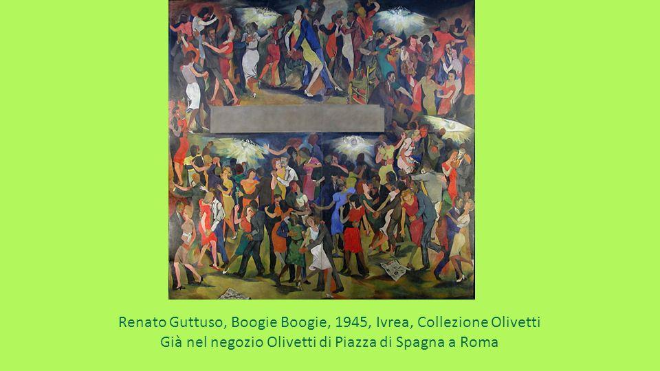Renato Guttuso, Boogie Boogie, 1945, Ivrea, Collezione Olivetti Già nel negozio Olivetti di Piazza di Spagna a Roma