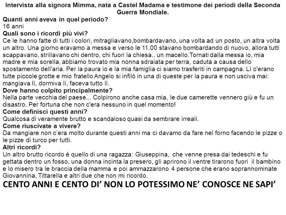 Intervista alla signora Mimma, nata a Castel Madama e testimone dei periodi della Seconda Guerra Mondiale.