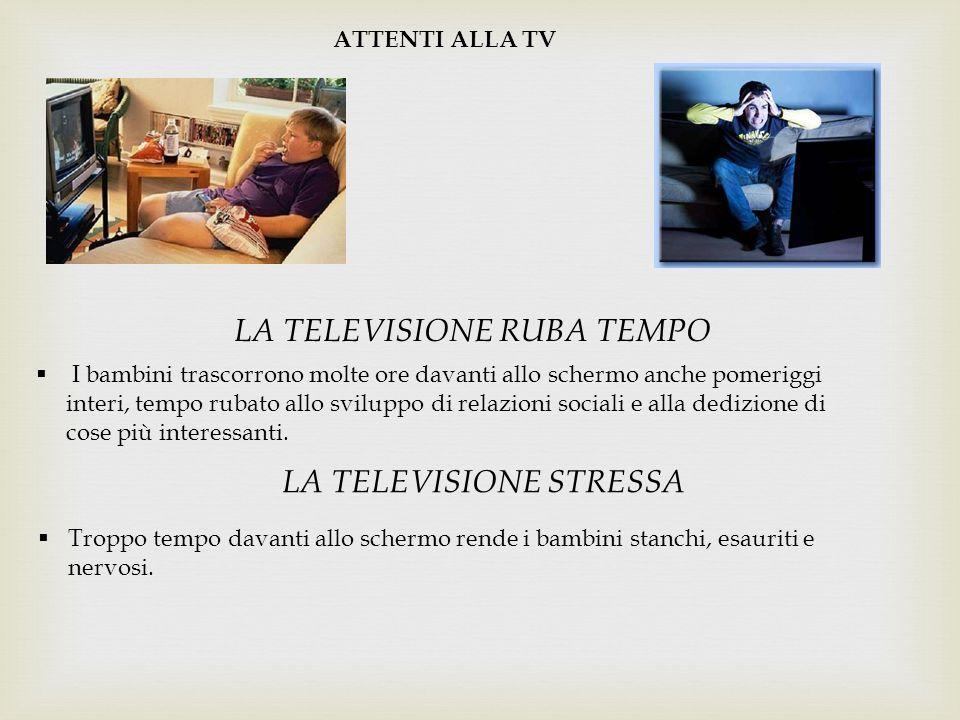 LA TELEVISIONE RUBA TEMPO
