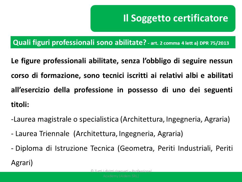 © Tutti i diritti riservati – Professional Academy (Aidem SRL)