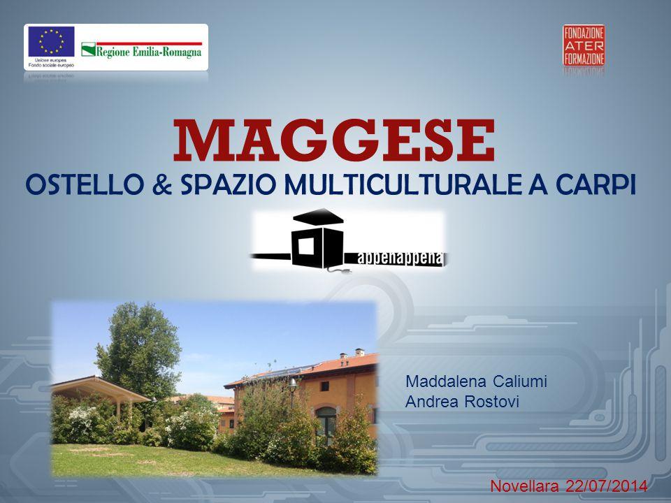 MAGGESE OSTELLO & SPAZIO MULTICULTURALE A CARPI Maddalena Caliumi
