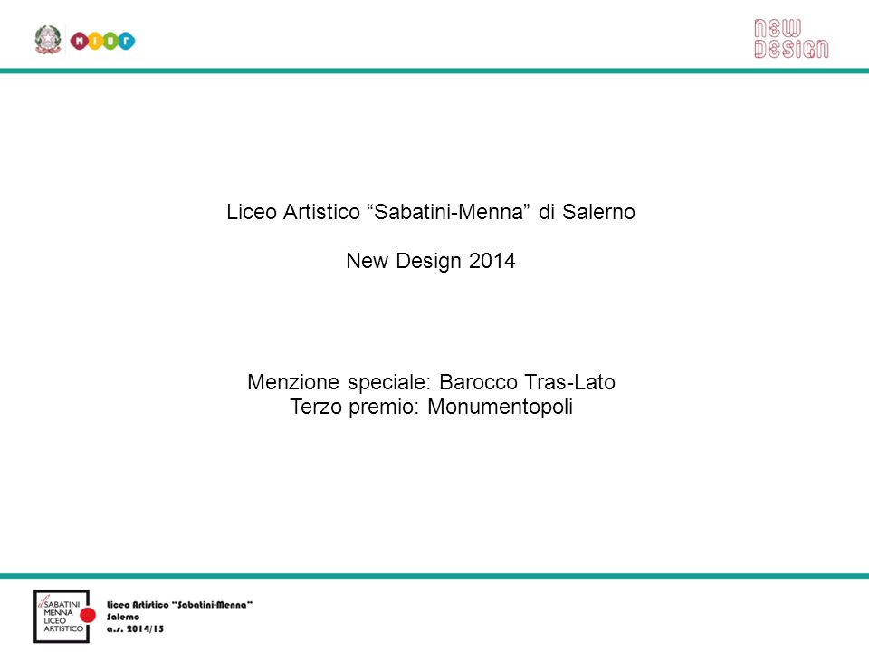 Liceo Artistico Sabatini-Menna di Salerno New Design 2014
