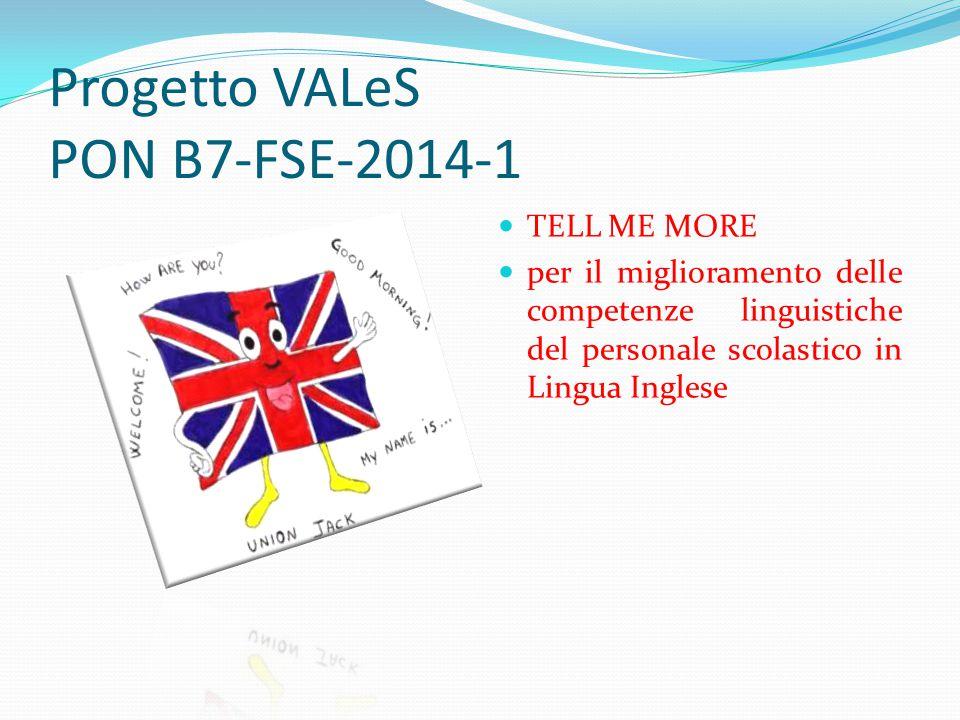 Progetto VALeS PON B7-FSE-2014-1