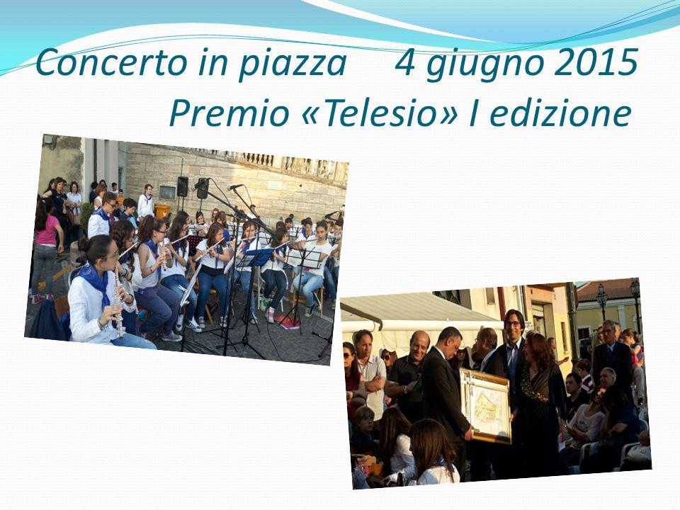 Concerto in piazza 4 giugno 2015 Premio «Telesio» I edizione
