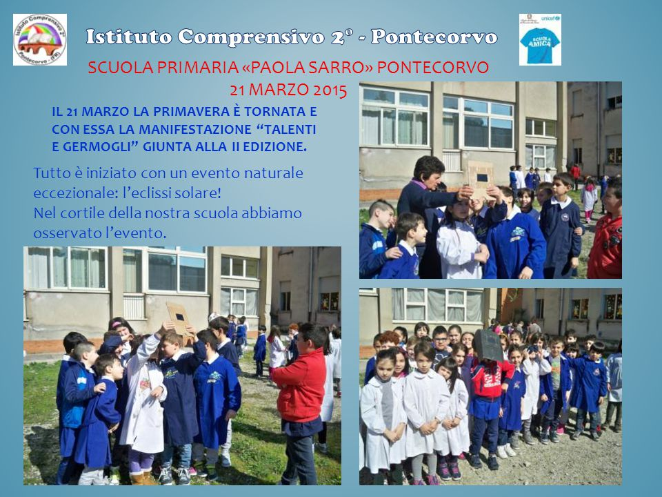 Scuola primaria «paola sarro» pontecorvo 21 marzo 2015