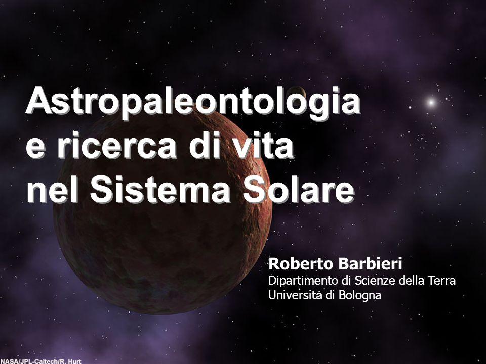 Astropaleontologia e ricerca di vita nel Sistema Solare