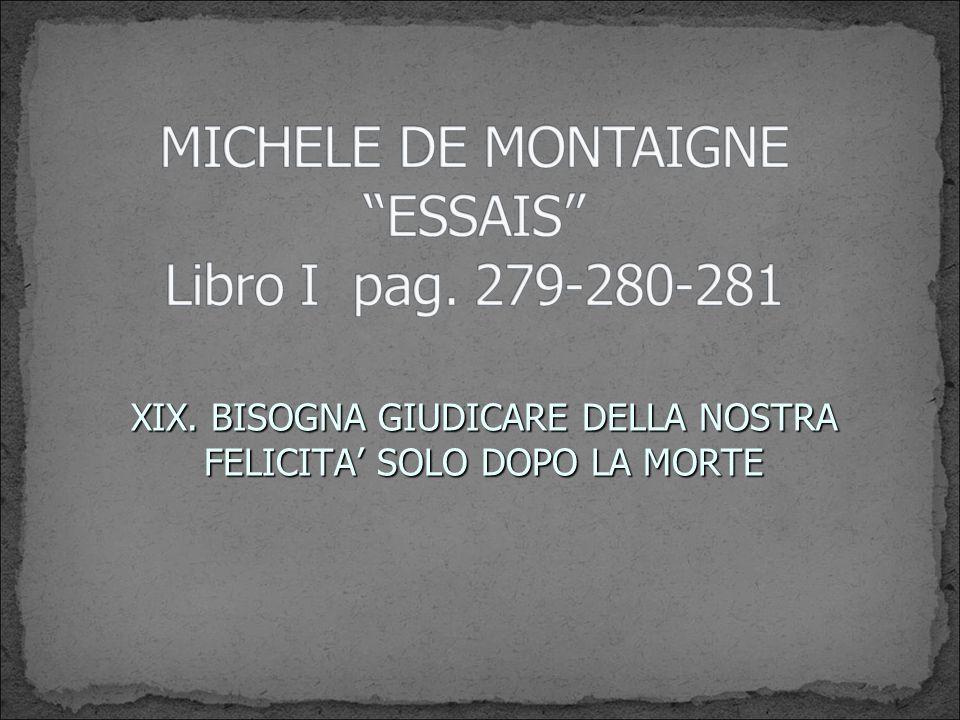 MICHELE DE MONTAIGNE ESSAIS Libro I pag. 279-280-281