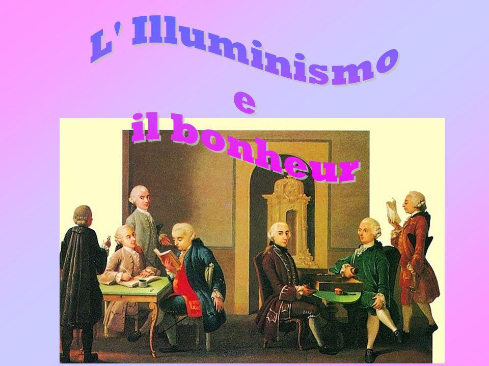 L Illuminismo e il bonheur