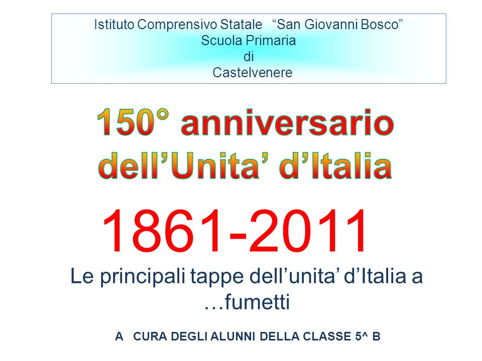 1861-2011 150° anniversario dell'Unita' d'Italia