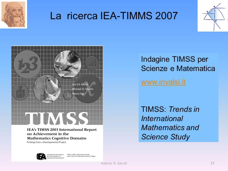 La ricerca IEA-TIMMS 2007 Indagine TIMSS per Scienze e Matematica
