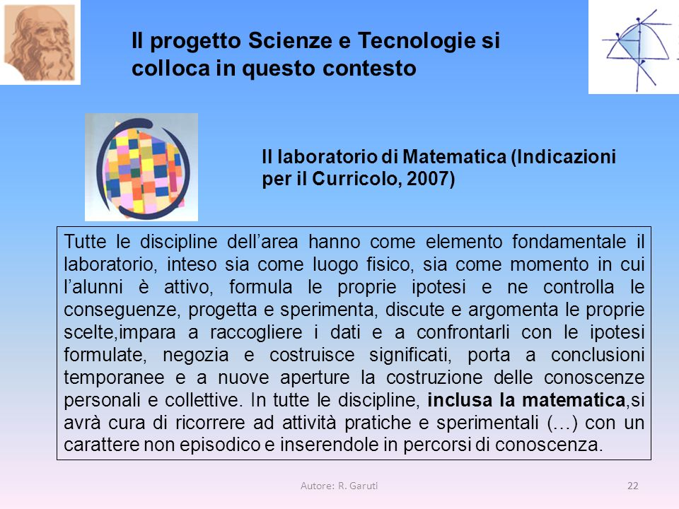 Il progetto Scienze e Tecnologie si colloca in questo contesto