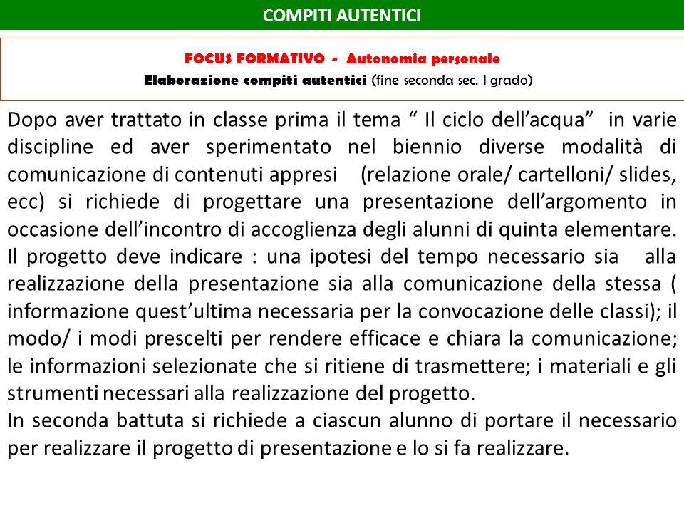 COMPITI AUTENTICI FOCUS FORMATIVO - Autonomia personale Elaborazione compiti autentici (fine seconda sec. I grado)